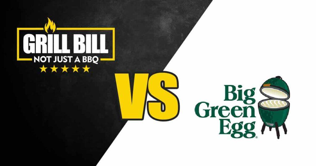grill bill vs green egg